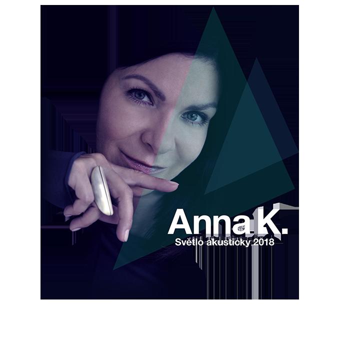 Anna K. Světlo akusticky 2018