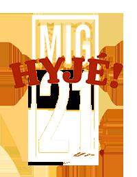 MIG 21 - HYJÉ! TOUR 2019