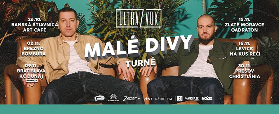 VEC & Tono S. - ULTRAZVUK - Malé Divy Turné