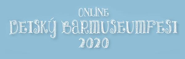Detský Barmuseumfest 2020