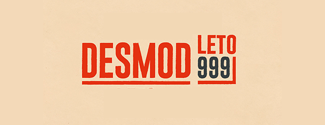 Desmod / Leto 999 / 2020