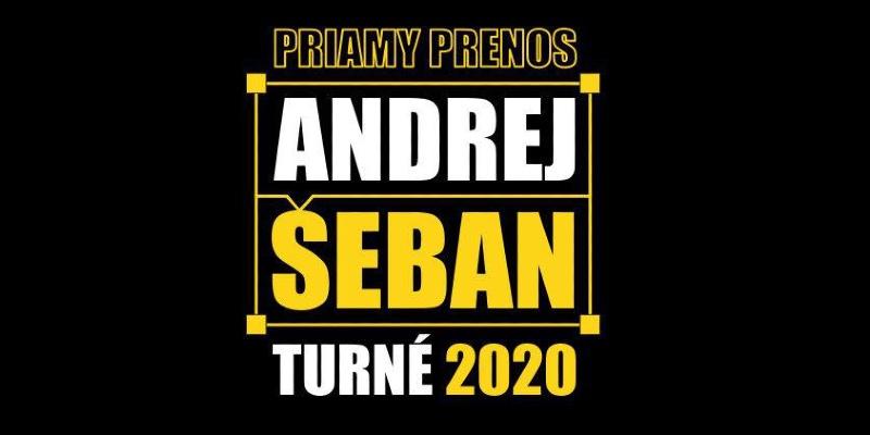 Andrej Šeban / Priamy prenos 2020 (online)