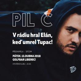PIL C  V rádiu hral Elán, keď umrel Tupac