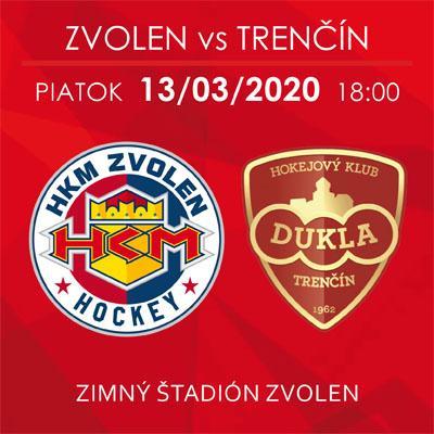 HKM Zvolen x  HK Dukla Trenčín  13. 03. 2020