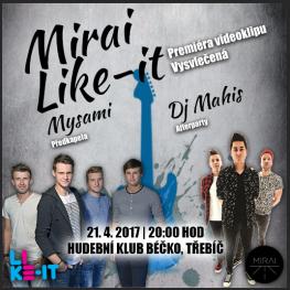 Mirai + Like-it v Třebíči