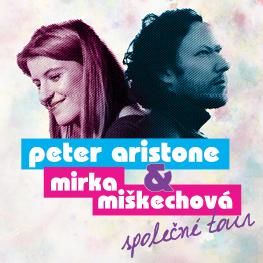 Peter Aristone a Mirka Miškechová