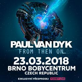 PAUL VAN DYK <br>From then on... <br>Brno