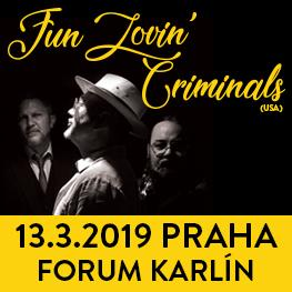 FUN LOVIN` CRIMINALS (USA) <Praha>