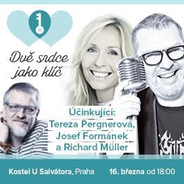 DVĚ SRDCE JAKO KLÍČ - Tereza Pergnerová, Josef Formánek, Richard Müller <br>Praha