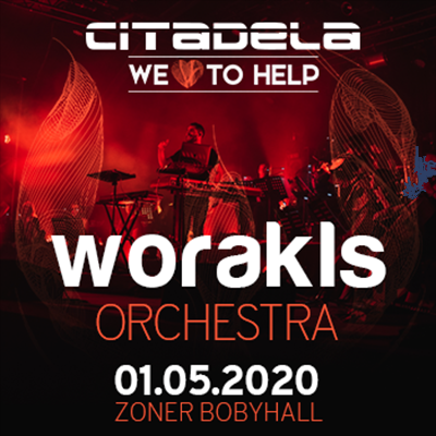 CITADELA Worakls LIVE with Orchestra 2020
