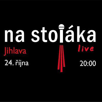 Na stojáka / Jihlava