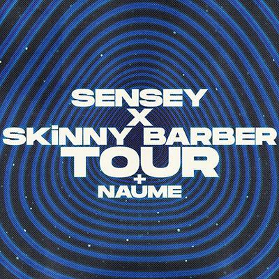 SKiNNY BARBER + Sensey