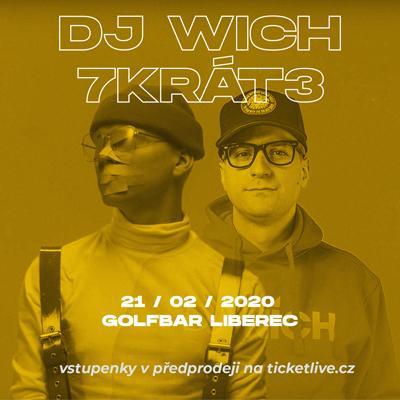 DJ WICH X 7KRÁT3 POPRVÉ V LIBERCI