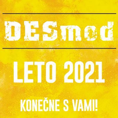 DESmod Leto 2021 Domaša - Dobrá