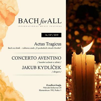 BACH for ALL <br> Bach na dotek - Actus tragicus