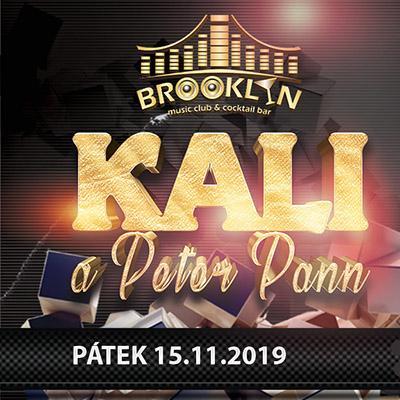 Kali a Peter Pann 2019 live! / 15.11.2019 / Brooklyn - Karlovy Vary