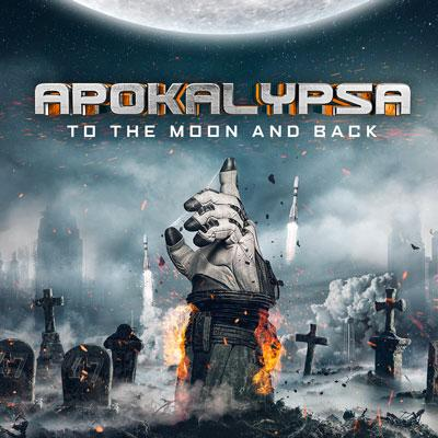 APOKALYPSA To the Moon and back 2021