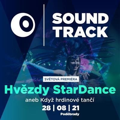 SOUNDTRACK Poděbrady 2021 <br>Hvězdy Stardance aneb Když hrdinové tančí