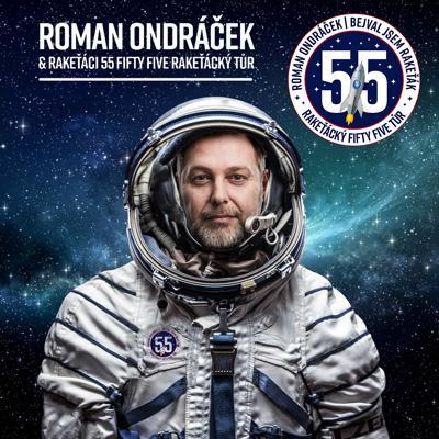 Roman Ondráček and Rakeťáci / Přehled