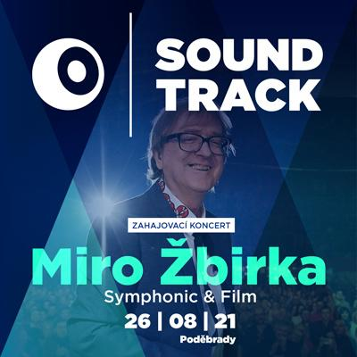 SOUNDTRACK Poděbrady 2021 <br>Miro Žbirka