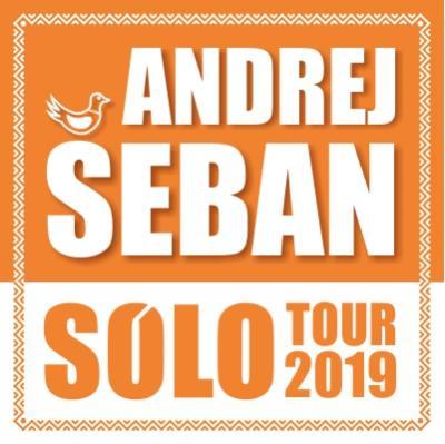 Andrej Šeban Sólo Tour 2019 - DOM KULTURY ŽSR