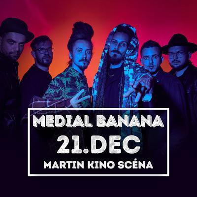 MEDIAL BANANA Martin 2019