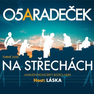 O5 a Radeček / Turné na střechách 2020 / Praha