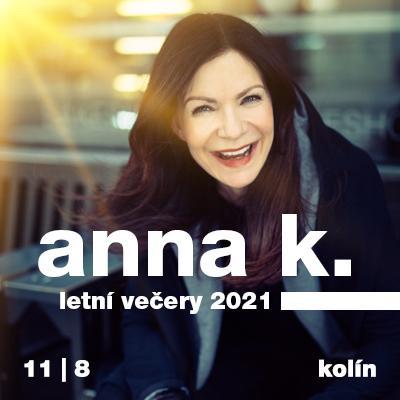 Anna K. / Letní večery / Kolín