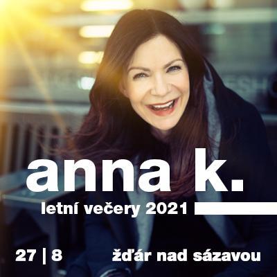 Anna K. / Letní večery / Žďár nad Sázavou