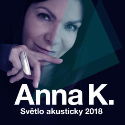ANNA K. - Světlo akusticky tour 2018<br> Praha