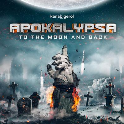 APOKALYPSA To the Moon and back 2021