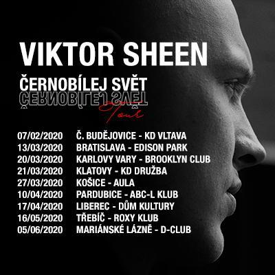 VIKTOR SHEEN TOUR 2020 - Bratislava