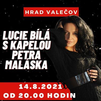 LUCIE BÍLÁ s kapelou Petra Maláska - VALEČOV 2021