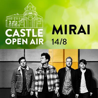 CASTLE OPEN AIR / MIRAI