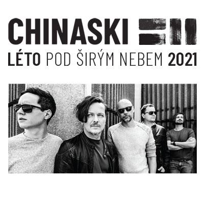 CHINASKI LÉTO POD ŠIRÝM NEBEM 2021