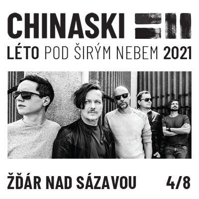 CHINASKI / ŽĎÁR NAD SÁZAVOU | LÉTO POD ŠIRÝM NEBEM 2021