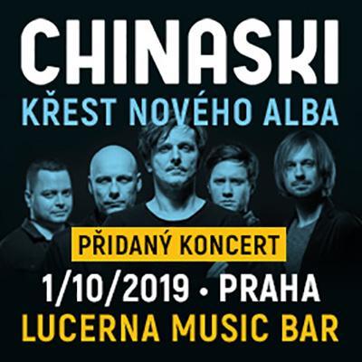 CHINASKI <br> Praha <br> Lucerna Music Bar <br> KŘEST (PŘIDANÝ KONCERT)