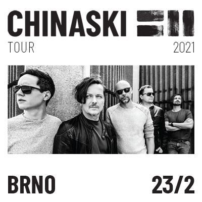 CHINASKI TOUR 2021 - Brno