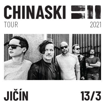 CHINASKI TOUR 2021 - Jičín
