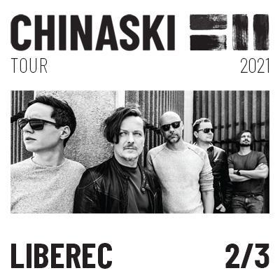 CHINASKI TOUR 2021 - Liberec