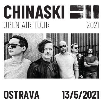 CHINASKI OPEN AIR TOUR 2021 - Ostrava