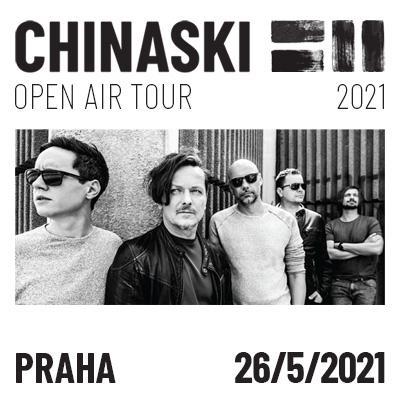 CHINASKI OPEN AIR TOUR 2021 - Praha (středa)