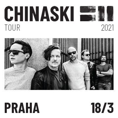 CHINASKI TOUR 2021 - Praha