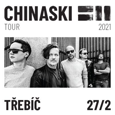 CHINASKI TOUR 2021 - Třebíč
