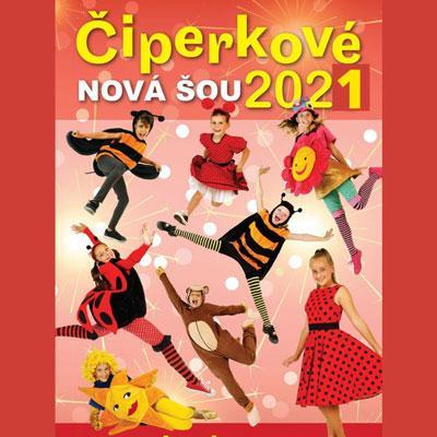 Čiperkové – Nová šou (Ostrava)