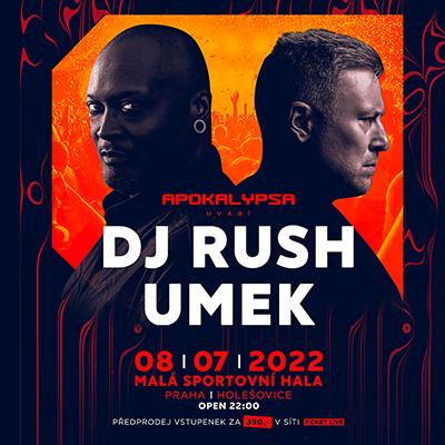 APOKALYPSA uvádí DJ RUSH & UMEK 2022