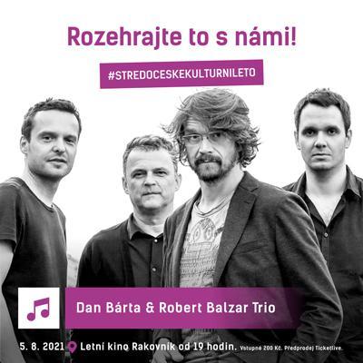 Dan Bárta a Robert Balzar Trio