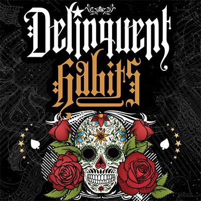 Delinquent Habits Tour