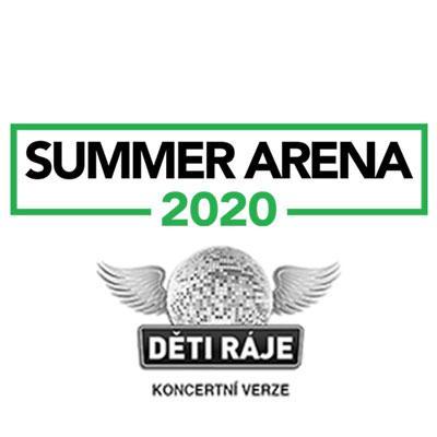 SUMMER ARENA 2020 / Děti Ráje