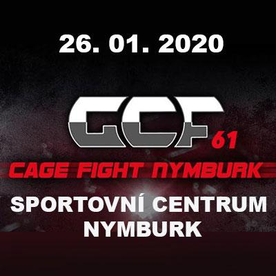 GCF 61 : CAGE FIGHT NYMBURK